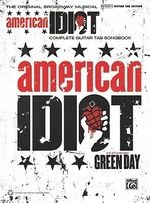 Green Day -- American Idiot, the Musical : The Original Broadway Musical (Guitar Tab) - Day Green