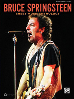Bruce Springsteen, Sheet Music Anthology : Piano/Vocal/Guitar
