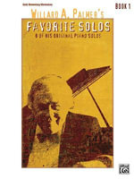 Willard A. Palmer's Favorite Solos, Book 1 : 8 of His Original Piano Solos - Willard A. Palmer
