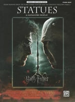 Statues from Harry Potter and the Deathly Hallows, Part 2 : Piano Solo - Alexandre Desplat