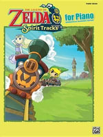 The Legend of Zelda Spirit Tracks for Piano : Piano Solos - Alfred Publishing