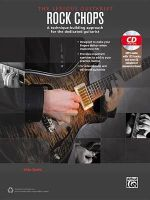 The Serious Guitarist -- Rock Chops : A Technique-Building Approach for the Dedicated Guitarist, Book & MP3 CD - Tobias Hurwitz