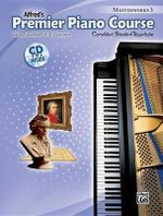 Premier Piano Course Masterworks, Bk 3 : Correlated Standard Repertoire, Book & CD