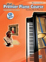 Premier Piano Course Masterworks, Bk 4 : Correlated Standard Repertoire, Book & CD