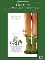 This Gift (from Disney's the Odd Life of Timothy Green) : Piano/Vocal/Guitar, Sheet - Alfred Publishing