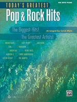 Today's Greatest Pop & Rock Hits : The Biggest Hits! the Greatest Artists! (Big Note Piano) - Carol Matz