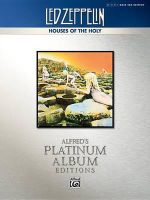 Led Zeppelin -- Houses of the Holy Platinum Bass Guitar : Authentic Bass Tab - Led Zeppelin