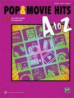 Pop & Movie Hits A to Z : 45 Fun and Familiar Arrangements - Alfred Publishing