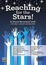 Reaching for the Stars! : A Choral Movement DVD, DVD - Alfred Publishing