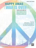 Happy Xmas (War Is Over) : Piano/Vocal/Guitar, Sheet - John Lennon
