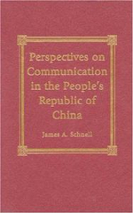 Perspectives on Communication in the People's Republic of China - James A. Schnell