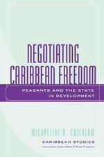 Making Modern Subjects : Peasants and the State in Development - Michaeline A. Crichlow