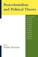 Postcolonialism and Political Theory : v. 1-4