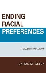 Ending Racial Preferences : The Michigan Story