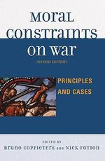 Moral Constraints on War : Principles and Cases - Nicholas Fotion
