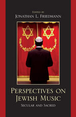 Perspectives on Jewish Music : Secular and Sacred