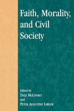 Faith, Morality, and Civil Society