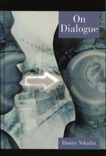 On Dialogue - Dmitri Nikulin