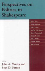 Perspectives on Politics in Shakespeare