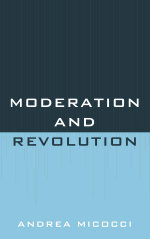 Moderation and Revolution - Andrea Micocci