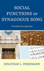 Social Functions of Synagogue Song : A Durkheimian Approach - Jonathan L. Friedmann