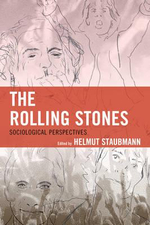 The Rolling Stones : Sociological Perspectives - Helmut Staubmann