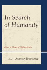 In Search of Humanity : Essays in Honor of Clifford Orwin