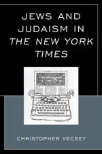 Jews and Judaism in The New York Times : Gender Politics in Pakistan, Afghanistan, and Iran - Christopher Vecsey