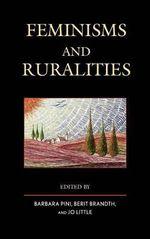 Feminisms and Ruralities - Barbara Pini