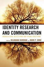 Identity Research and Communication : Intercultural Reflections and Future Directions
