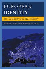 European Identity : Its Feasibility and Desirability - Kenneth Keulman