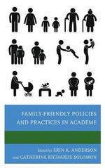 Family-Friendly Policies and Practices in Academe