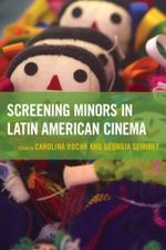 Screening Minors in Latin American Cinema