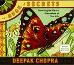 The Book of Secrets : Unlocking the Hidden Dimensions of Your Life - Deepak Chopra