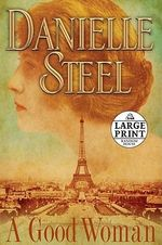 A Good Woman - Danielle Steel