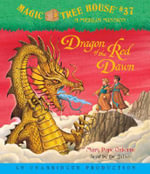 Dragon of the Red Dawn : Merlin Mission - Mary Pope Osborne
