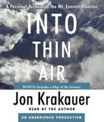 Into Thin Air : A Personal Account of the Mt. Everest Disaster - Jon Krakauer
