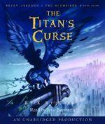 The Titan's Curse : Percy Jackson & the Olympians - Rick Riordan