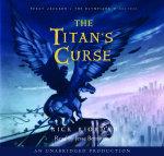 The Titan's Curse : Percy Jackson and the Olympians: Book 3 - Rick Riordan