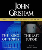 The King of Torts / The Last Juror - John Grisham