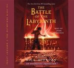 The Battle of the Labyrinth : Percy Jackson and the Olympians, Book 4 - Rick Riordan