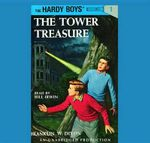 The Hardy Boys #1 : The Tower Treasure - Franklin W Dixon