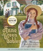 Anne of Green Gables : Anne of Green Gables Novels - Lucy Maud Montgomery