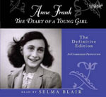 Anne Frank: The Diary of a Young Girl : The Definitive Edition - Anne Frank