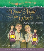 A Good Night for Ghosts : A Good Night for Ghosts - Mary Pope Osborne