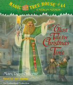 A Ghost Tale for Christmas Time - Mary Pope Osborne