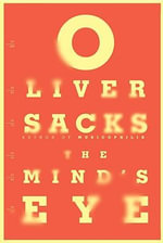 The Mind's Eye - Oliver W Sacks