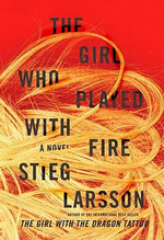 The Girl Who Played with Fire : Large Print Edition - Stieg Larsson