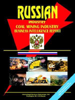 Russia Coal Mining Industry Business Intelligence Report