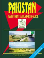 Pakistan Investment and Business Guide - USA IBP